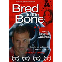 Bred In The Bone