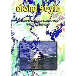 Aloha Style