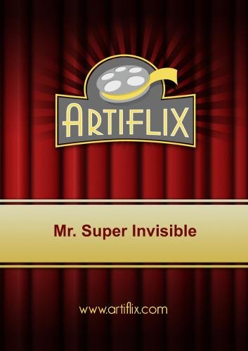 Mr. Super Invisible