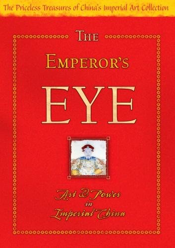 The Emperor's Eye: Art and Power in Imperial China (Non-Profit)