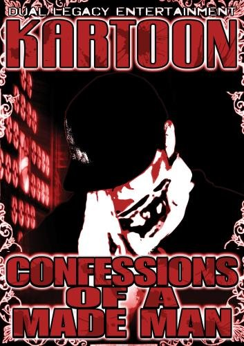Kartoon - Confessions of a Made Man