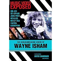 Music Video Exposed: The Groundbreaking Videos of Wayne Isham