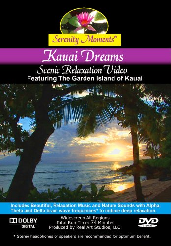 Serenity Moments: Kauai Dreams Scenic Relaxation DVD