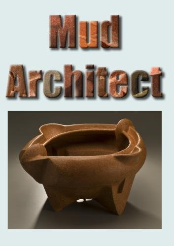 Mud Architect
