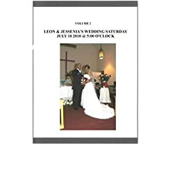 Leon & Jessenia's Wedding Volume 2