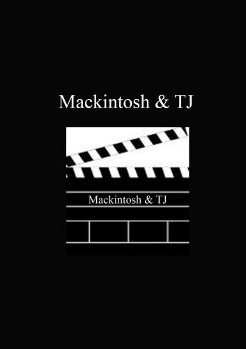 Mackintosh & TJ