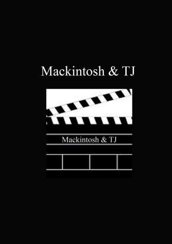 Mackintosh & TJ
