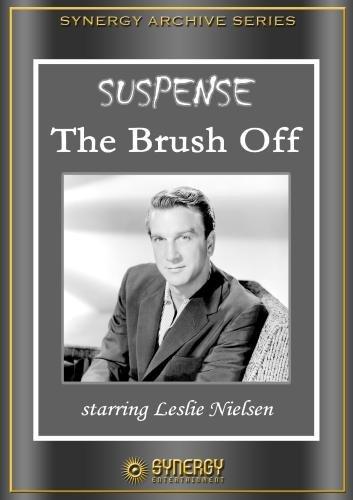 Suspense: The Brush Off (1950)