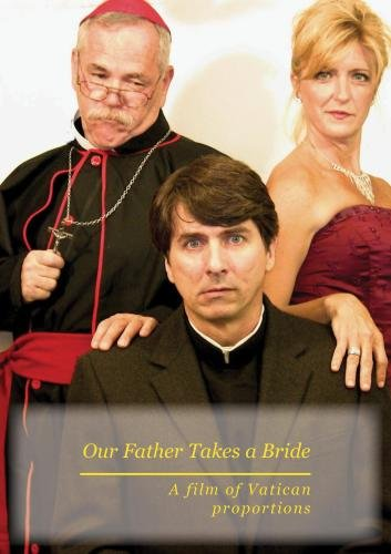 Our Father Takes a Bride