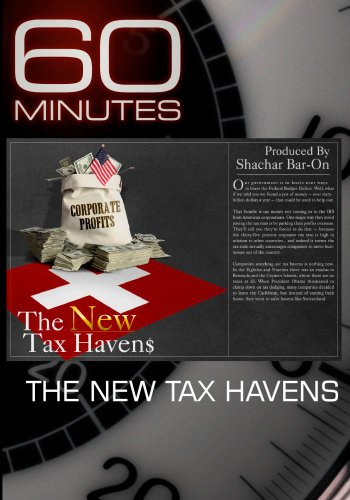 60 Minutes - The New Tax Havens (March 27, 2011)