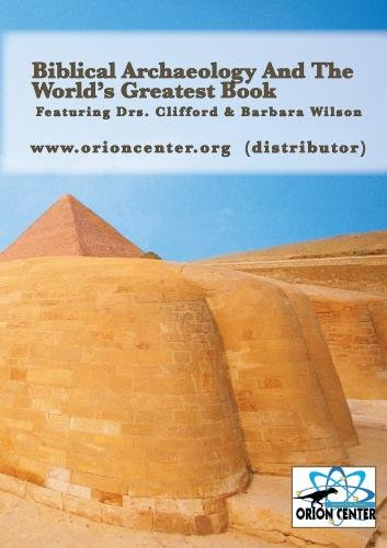 Biblical Archaeology And The World's Greatest Book