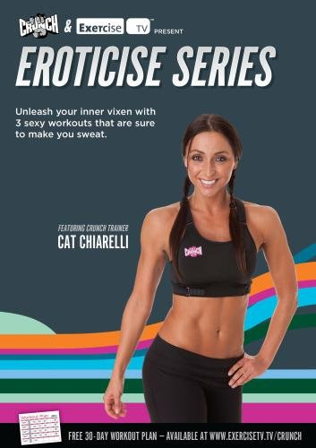 CRUNCH FITNESS: Eroticise Series