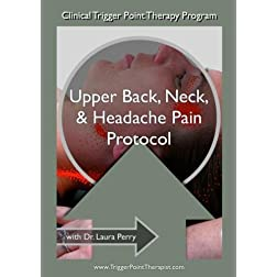 Clinical Trigger Point Therapy Protocol for Neck Pain & Headaches