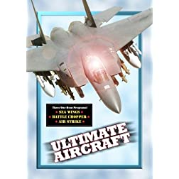Ultimate Aircraft (3 Episodes) (Non-Profit)