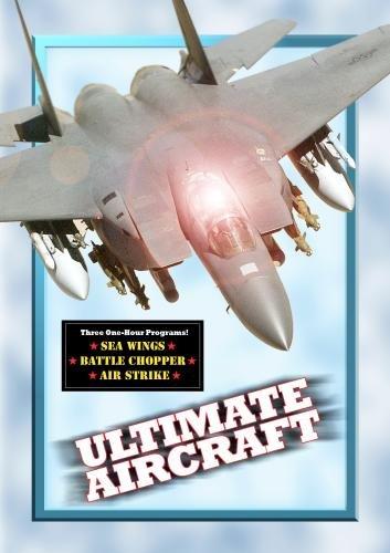 Ultimate Aircraft (3 Episodes) (Non-Profit)