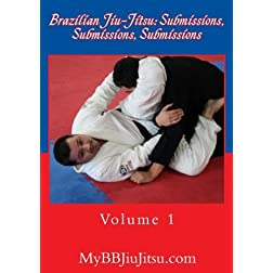 Brazilian Jiu-Jitsu: Submissions, Submissions, Submissions