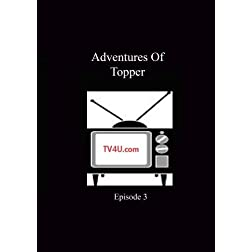 Adventures Of Topper - Episode 3