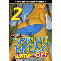 Extremebooty.Com: Spring Break Jump-Off 2