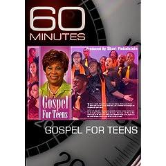 60 Minutes - Gospel for Teens (April 3, 2011)