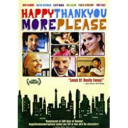 Happythankyoumoreplease