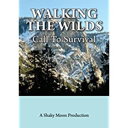 Walking The Wilds: Call To Survival