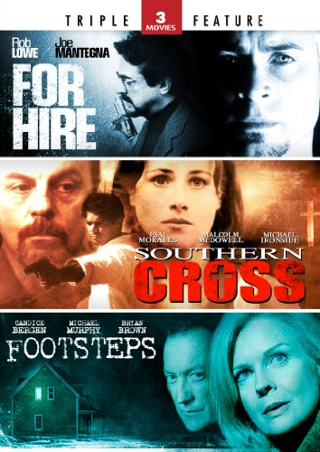For Hire / Southern Cross / Footsteps - Triple Feature