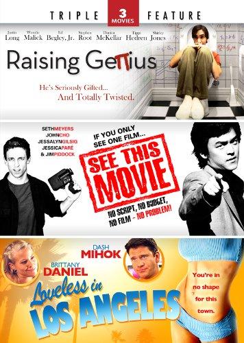 Raising Genius / See This Movie / Loveless in Los Angeles - Triple Feature