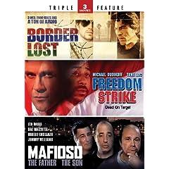 Border Lost / Freedom Strike / Mafioso - Triple Feature