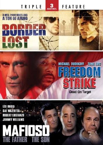 Border Lost / Freedom Strike / Mafioso - Triple Feature