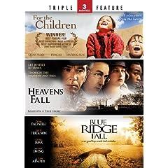 Heaven's Fall / Blue Ridge Fall / For the Children - Triple Feature
