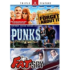 Forget About It / Punks / The Fat Spy - Triple Feature