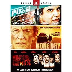 Push / Bone Dry / Insurgents - Triple Feature