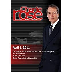 Charlie Rose - Middle East/ NCAA Final Four / Roger Rosenblatt & Stanley Fish  (April 1, 2011)