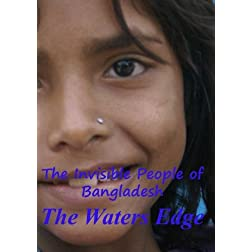 The Invisible People:  Water's Edge