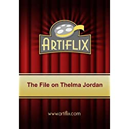 The File on Thelma Jordan