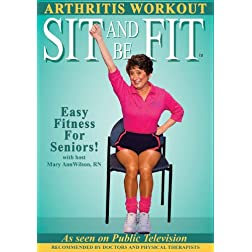 Sit and Be Fit Arthritis Workout