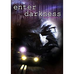 Enter Darkness