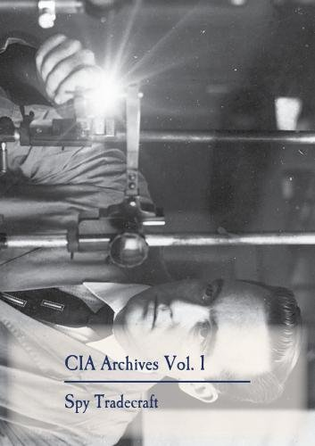 CIA Archives Vol. 1: Spy Tradecraft