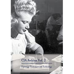 CIA Archives Vol. 2: Espionage Techniques and Technology