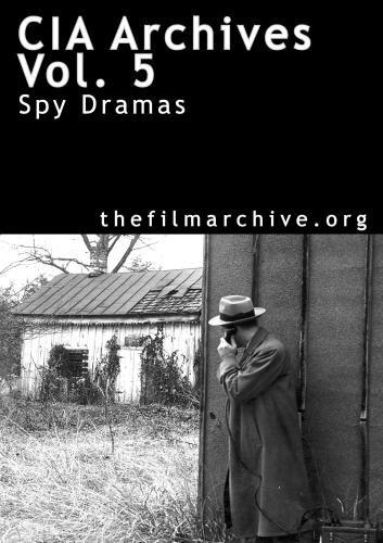 CIA Archives Vol. 5: Spy Dramas