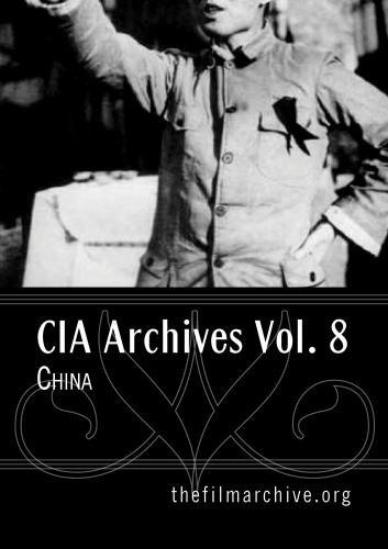 CIA Archives Vol. 8: China