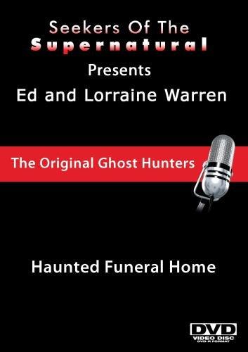Ed and Lorraine Warren: Haunted Funeral Home