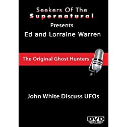 Ed and Lorraine Warren: John White Discuss UFOs