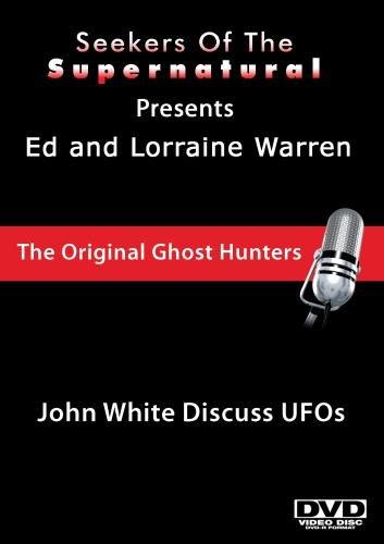 Ed and Lorraine Warren: John White Discuss UFOs