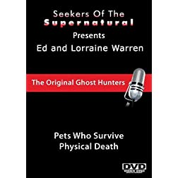 Ed and Lorraine Warren: Pets Who Survive Physical Death