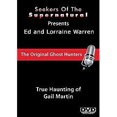 Ed and Lorraine Warren: True Haunting of Gail Martin