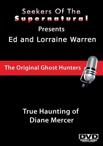 Ed and Lorraine Warren: True Haunting of Diane Mercer
