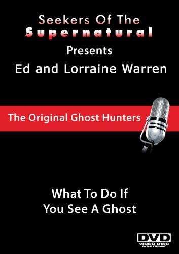 Ed and Lorraine Warren: What To Do If You See A Ghost