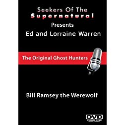 Ed and Lorraine Warren: Bill Ramsey the Werewolf