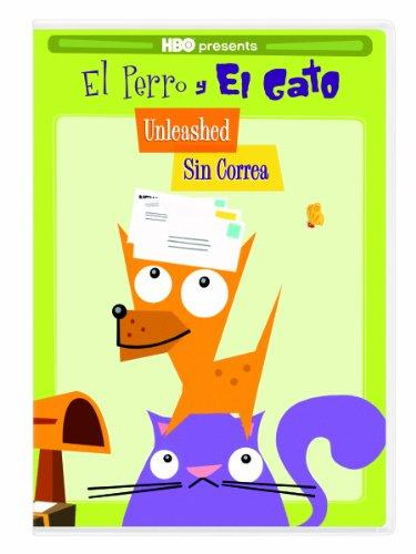 El Perro Y El Gato: Unleashed